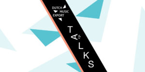 Dutch Music Export Talks